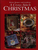 Better Homes and Gardens A Cross Stitch Christmas Heartfelt Holidays Cross Stitch