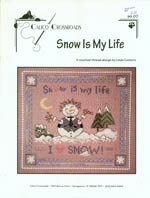 Snow Is My Life Cross Stitch