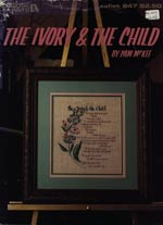 The Ivory And The Child Cross Stitch